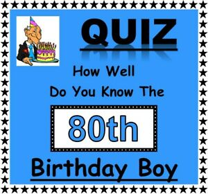 How Well Do You Know 80th Birthday Boy 10 A5 Sheets Tiebreakers - Fun Game