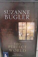 This Perfect World: Suzanne Bugler: Unabridged Cassette Narr Juanita McMahon