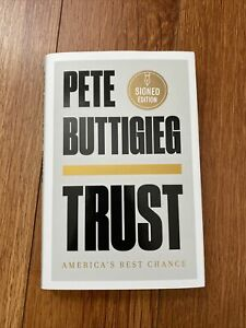 New Pete Buttigieg Signed Autographed Book - TRUST Hardcover