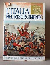 L'italia nel risorgimento 1789-1870 - Storia d'italia illustrata - Valsecchi