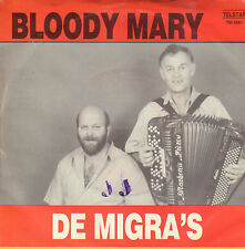 "DE MIGRA'S – Bloody Mary (1987 TELSTAR VINYL SINGLE 7"")"