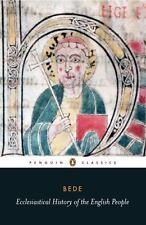 Ecclesiastical History of the English People With Bede's Letter to Egbert and...