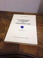Edwin R. Bickerstaff – Le complicazioni neurologiche dei contraccettivi orali...
