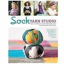 Yarn Studio: Sock Yarn Studio : Hats, Garments, and Other Projects Designed for…