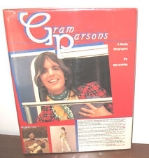 Gram Parsons A Music Biography Sid Griffin 1985 Limited Numbered 500 HC DJ Byrds