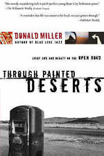 Through Painted Deserts: Light, God, and Beauty on the Open Road-ExLibrary