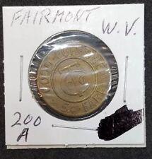 C T Company 5 cent fare transit token Fairmont West Virginia - WV200A