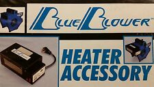 Blue Blower Heater Accessory convert Blue Blower air mover to a Portable Heater