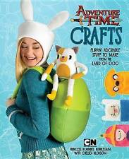 NEW Adventure Time Crafts: Flippin' Adorable Stuff to Make from the Land of Ooo