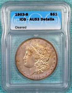 1903-S AU-53 Details Morgan Silver Dollar - Almost Uncirculated