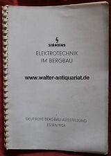 Rar! Siemens Elektrotechnik im Bergbau Deutsche Bergbauausstellung Essen 1954