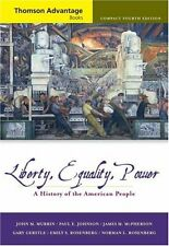 Liberty, Equality, Power: A History of the American People, Compact by John M. M