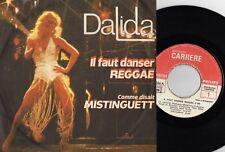 DALIDA IL FAUT DANSER REGGAE / COMME DISAIT MISTINGUETT MADAGASCAR 45 SINGLE