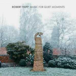 Robert Fripp - Music For Quiet Moments (NEW 8CD BOOK) PREORDER 19/11/21