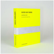 GRIFTERS CODE: Documenting Modern Graffiti Writing by Good Guy Boris. Signed.