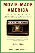 Movie-Made America : A Cultural History of American Movies by Robert Sklar...