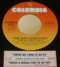 Johnny Mathis Deniece Williams 45 You're All I Need To Get By w/ts