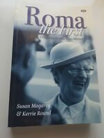 Roma  A Biography Of Dame Roma Mitchell Susan Magery Kerrie Round Paperback 2007