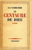 La Varende - Le Centaure de Dieu - Grasset - 1938