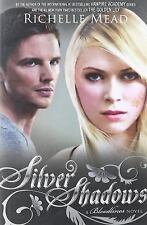 Bloodlines #5: Silver Shadows by Richelle Mead (2015, Trade Paperback)