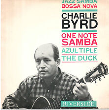 45T  EP: Charlie Byrd: one note samba + 2 titres. riverside