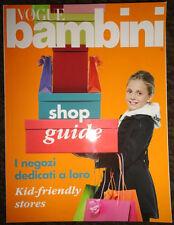 Vogue Italia Bambini Shop Guide kids fashion 2011 Enfants Monnalisa Deti ads