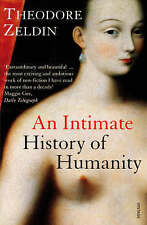 An Intimate History Of Humanity by Theodore Zeldin (Paperback Book)