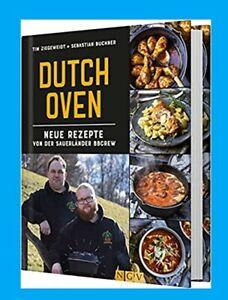 Neuauflage ab 31.7.2021: DUTCH OVEN: Neue Rezepte von der Sauerländer BBCrew.