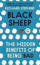 Black Sheep: The Hidden Benefits of Being Bad by Dr. Richard Stephens - New Book