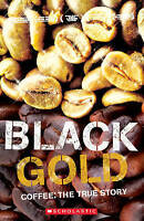 Black Gold by Scholastic (Paperback, 2009)