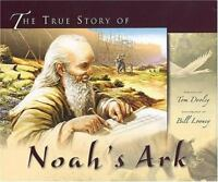 TRUE STORY OF NOAHS ARK PLUS FREE CD HB, DOOLEY & LOONEY, Very Good Book