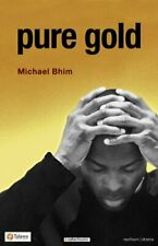Pure Gold (Modern Plays) by Bhim, Michael Paperback Book The Fast Free Shipping