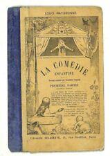 LOUIS RATISBONNE / LA COMEDIE ENFANTINE / GUIGNOL / LIVRE EDITION 1930