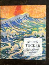 Allen Tucker: The Force of Emotion--A Post-Impressionist Rediscovered