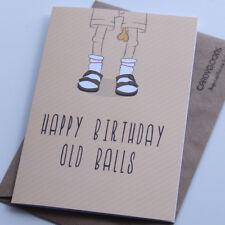 Old Balls, Funny Birthday Card. Adult, Husband, Boyfriend, Mate, Rude, Banter