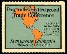 USA Poster Stamp - Pan-American Reciprocal Trade Conference 1930 Sacramento, CA