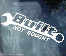 BUILT NOT BOUGHT Funny Vinyl Car Sticker Decal Van Graphics Bumper Stickers JDM