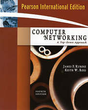 Computer Networking: International Version: A Top-Down Approach by James F. Kur