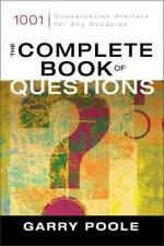 THE COMPLETE BOOK OF QUESTIONS - POOLE, GARRY - NEW PAPERBACK BOOK