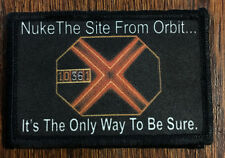 Aliens Nuke the site from orbit Morale Patch Tactical Military Flag USA Paxton