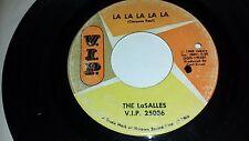 THE LASALLES La La La La La / This Is True V.I.P. 25036 MOD DANCER 45 VINYL
