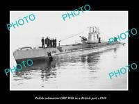 OLD LARGE HISTORIC PHOTO POLAND MILITARY THE POLISH SUBMARINE ORP WILK c1940
