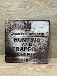Vintage Canadain Ontario Crown Game No Hunting Trapping Metal Embossed Sign