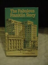 1972 Book FABULOUS FRANKLIN STORY  History of Springfield Illinois Insurance Co