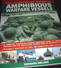 Illustrated Guide to Amphibious Warfare Vessels Paperback 2011 Bernard Ireland