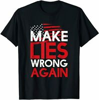 Make Lies Wrong Again Anti-Trump President Gift T-Shirt black
