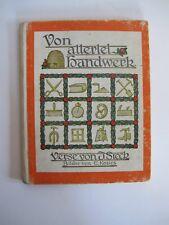 Buch Von Allerlei Handwerk Verse von J Steck Bilder von E Kozics Sebaldus K0945