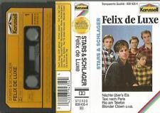 b MC Kassette Felix de Luxe / Nächte über´s Eis, Taxi nach Paris, Blonder Clown