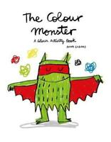 The Colour Monster: A Colour Activity Book by Lupita Books, NEW Book, FREE & FAS
