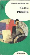 ELIOT Thomas Stearns. Poesie. Bompiani 1973